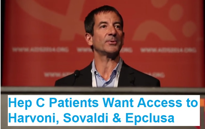 hep c patients want access to harvoni sovaldi and epclusa